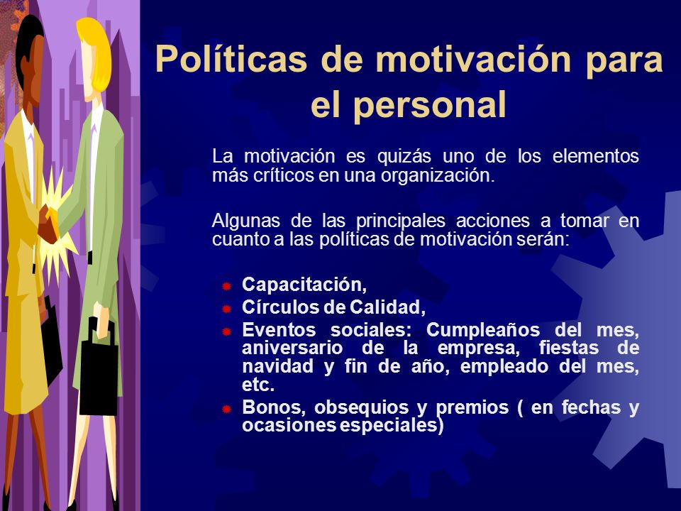 Políticas de motivación para el personal
