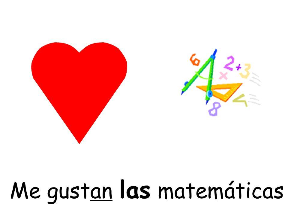 Me gustan las matemáticas