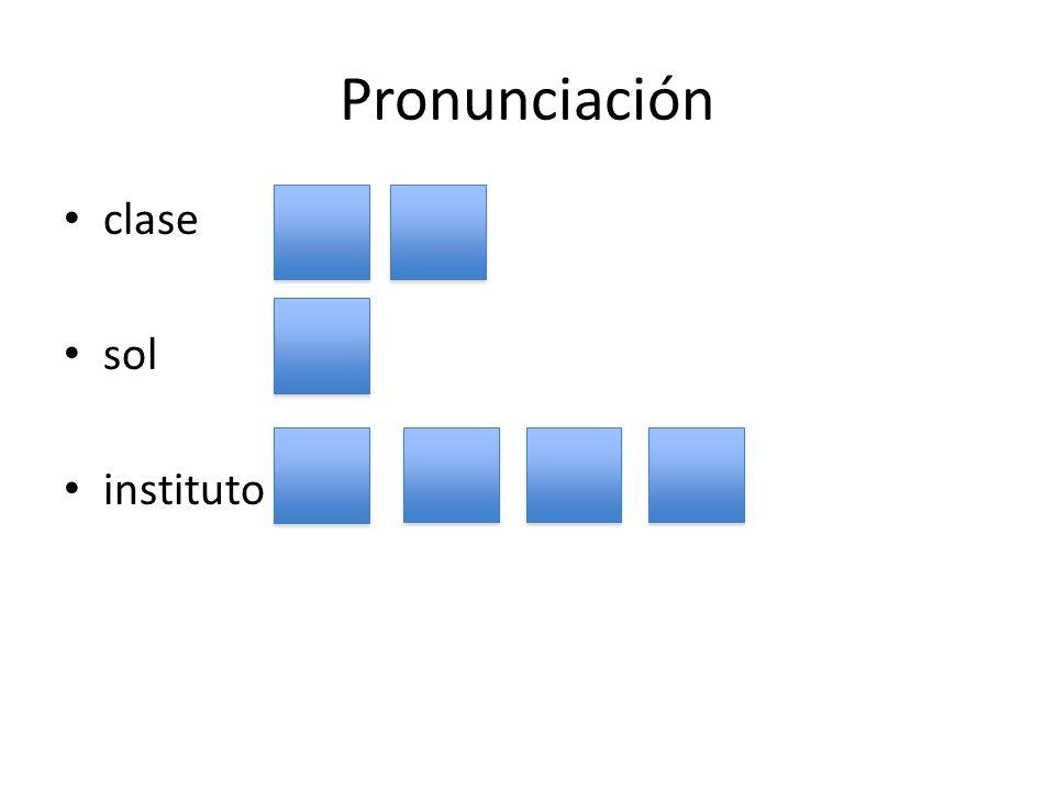 Pronunciación clase sol instituto