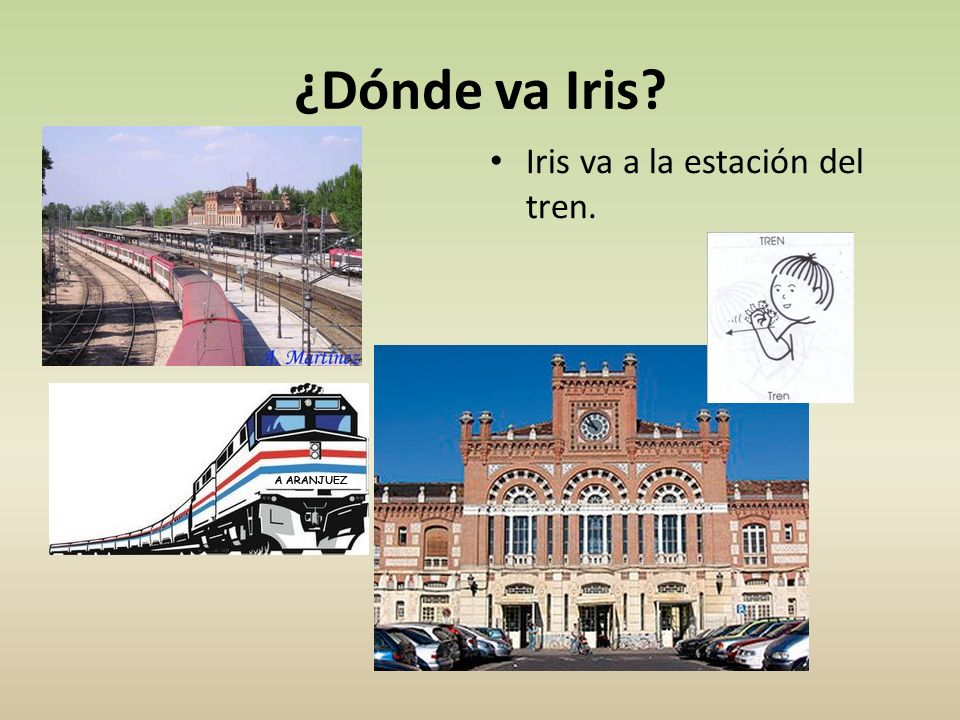 ¿Dónde va Iris Iris va a la estación del tren.