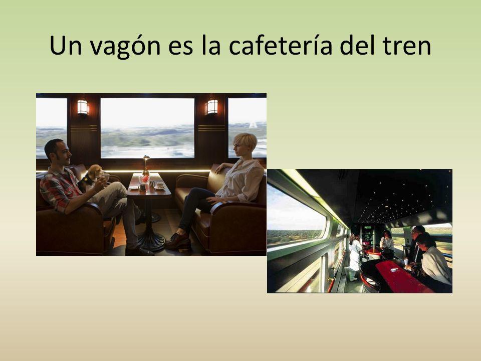 Un vagón es la cafetería del tren