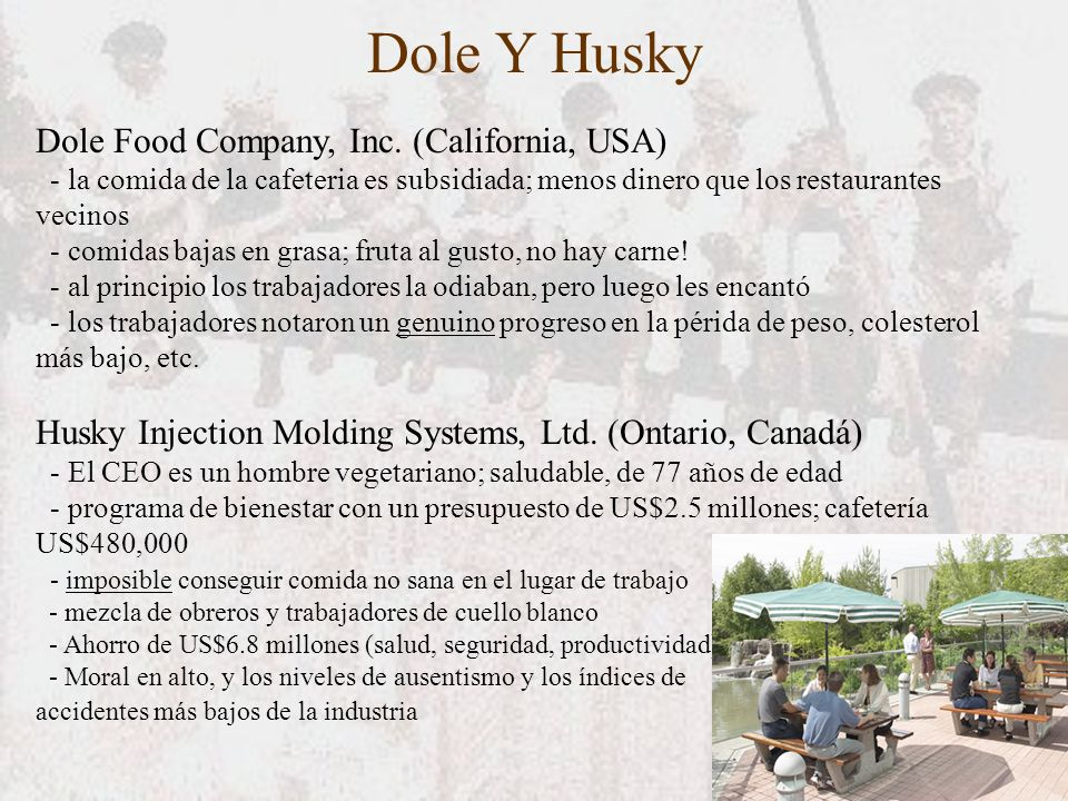 Dole Y Husky Dole Food Company, Inc. (California, USA)