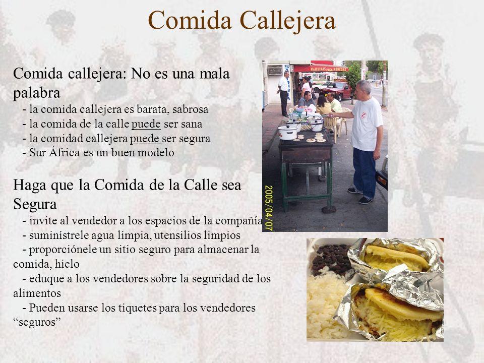Comida Callejera Comida callejera: No es una mala palabra