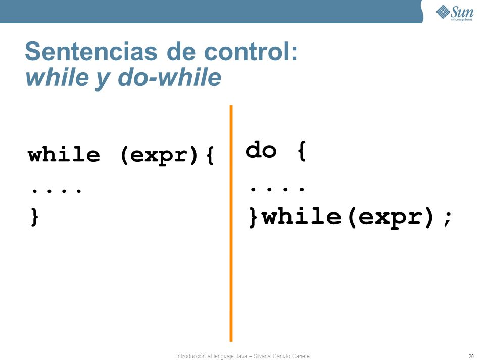 Sentencias de control: while y do-while