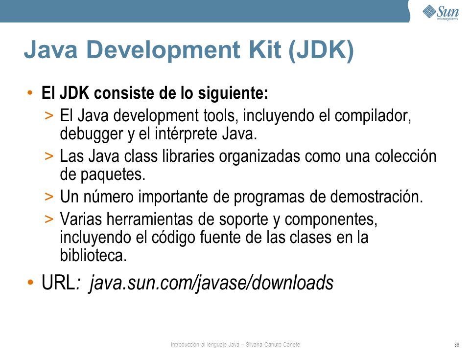 Java Development Kit (JDK)‏