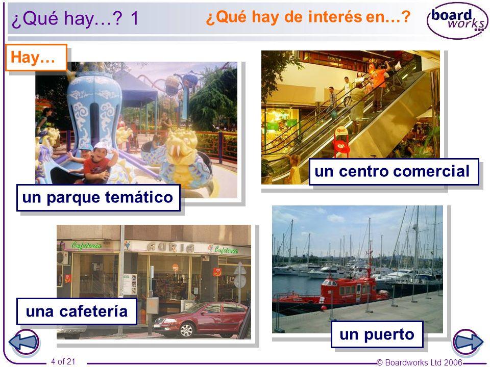 ¿Qué hay… 1 ¿Qué hay de interés en… Hay… un centro comercial