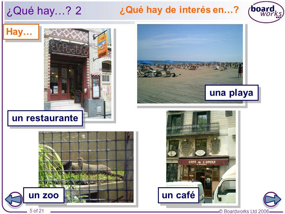 ¿Qué hay… 2 ¿Qué hay de interés en… Hay… una playa un restaurante