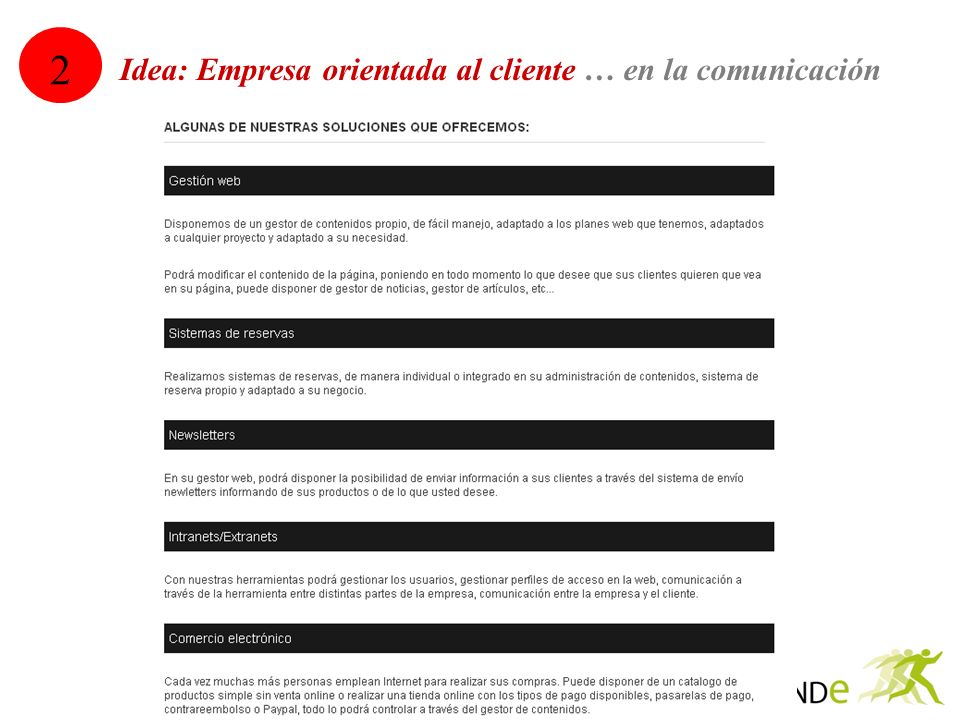 2 Idea: Empresa orientada al cliente … en la comunicación 13