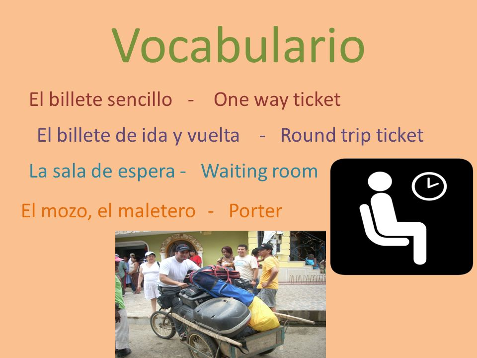 Vocabulario El billete sencillo - One way ticket