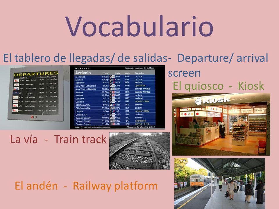 Vocabulario El tablero de llegadas/ de salidas