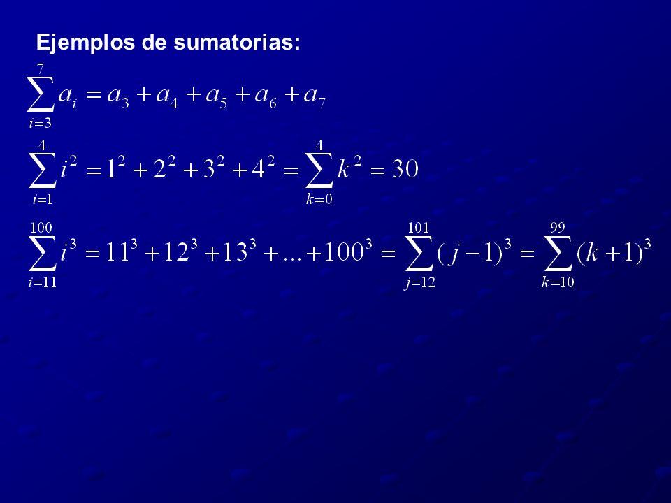 Ejemplos de sumatorias: