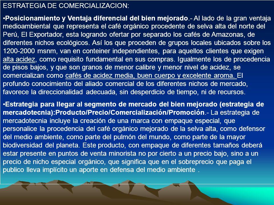 ESTRATEGIA DE COMERCIALIZACION: