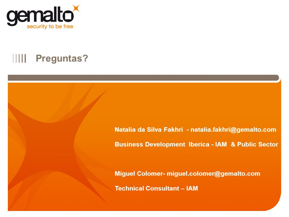 Preguntas Natalia da Silva Fakhri - natalia.fakhri@gemalto.com