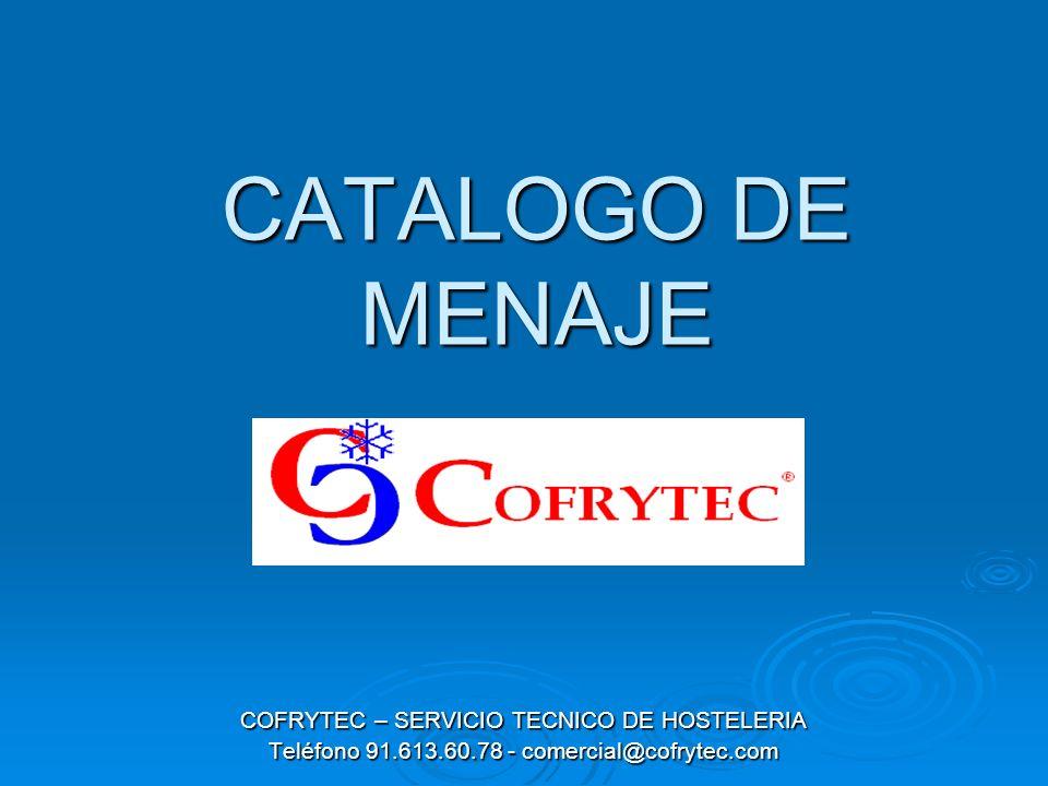 CATALOGO DE MENAJE COFRYTEC – SERVICIO TECNICO DE HOSTELERIA