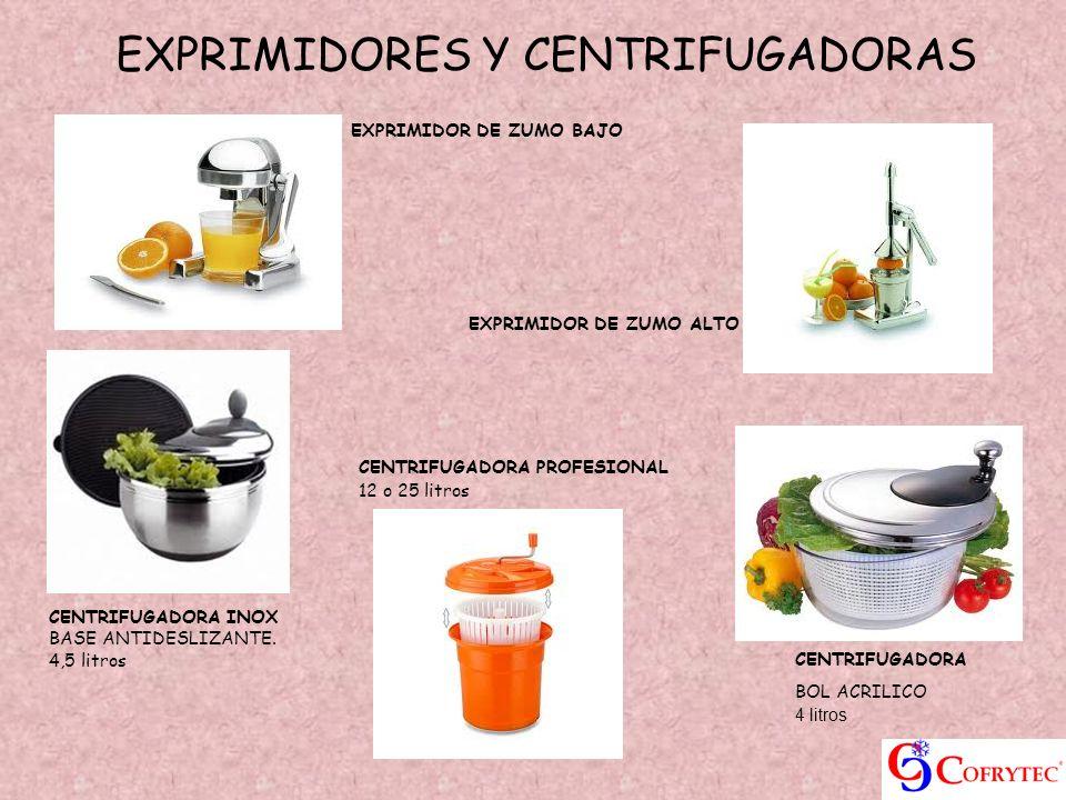 EXPRIMIDORES Y CENTRIFUGADORAS