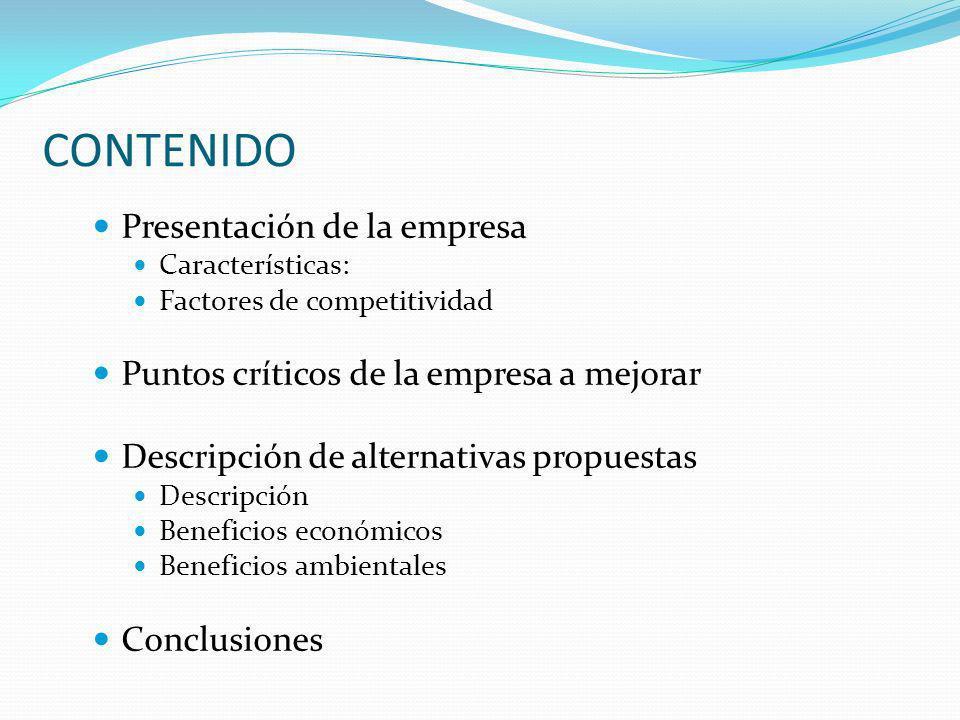 CONTENIDO Presentación de la empresa