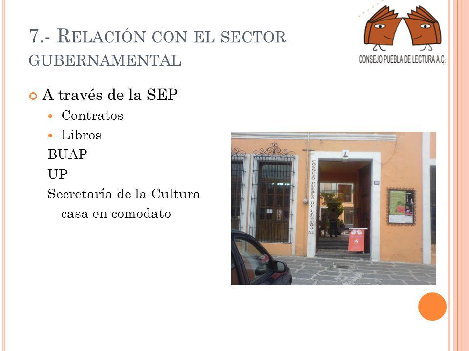 7.- Relación con el sector gubernamental