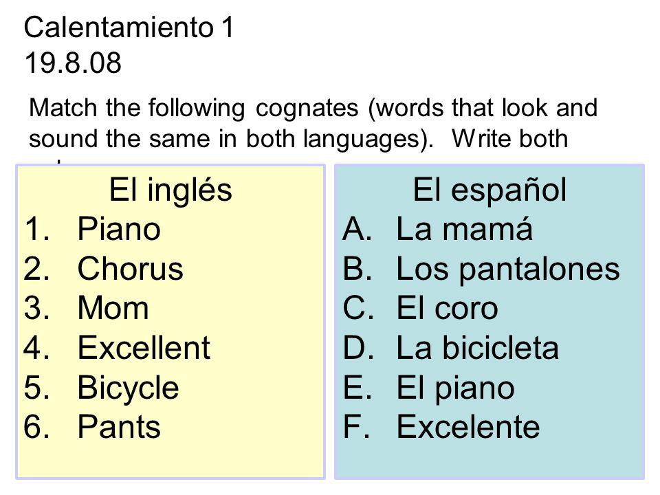 El inglés Piano Chorus Mom Excellent Bicycle Pants El español La mamá