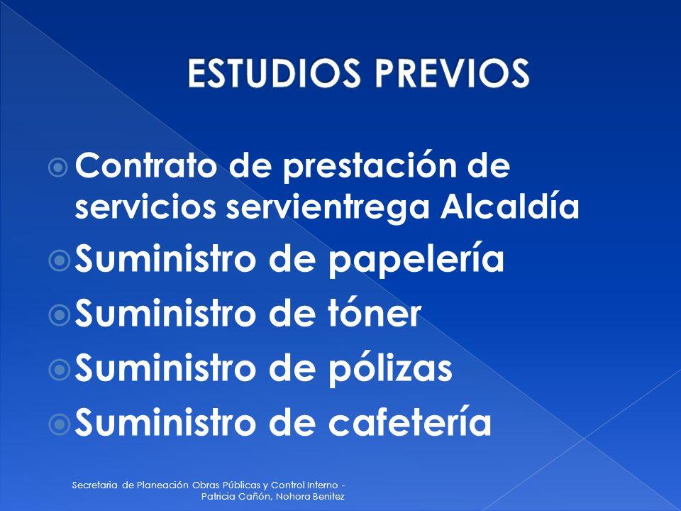 ESTUDIOS PREVIOS Suministro de papelería Suministro de tóner