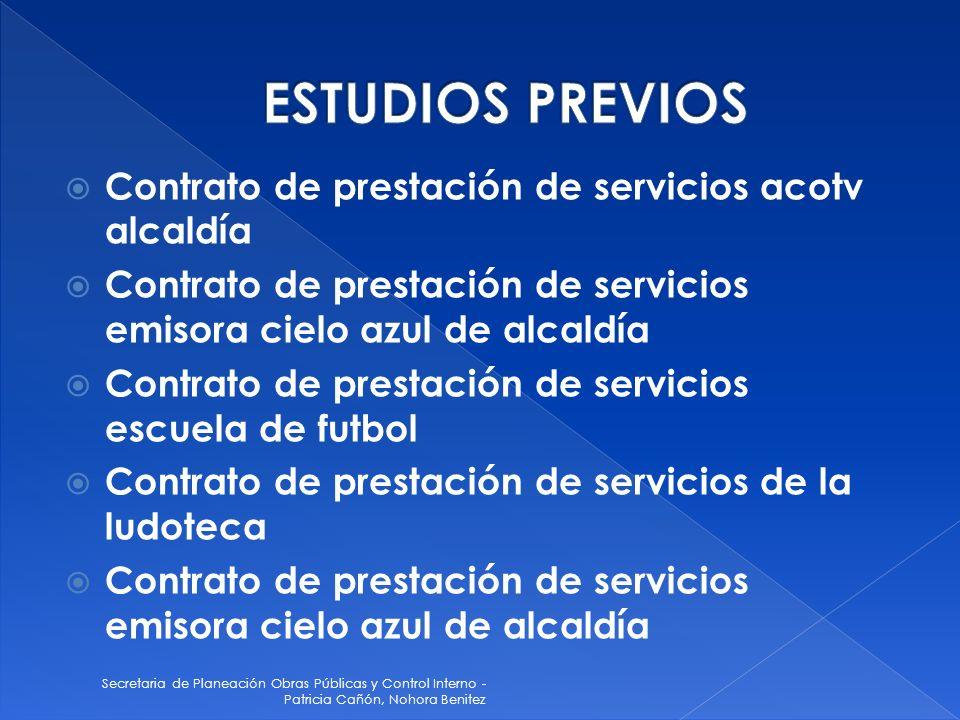 ESTUDIOS PREVIOS Contrato de prestación de servicios acotv alcaldía