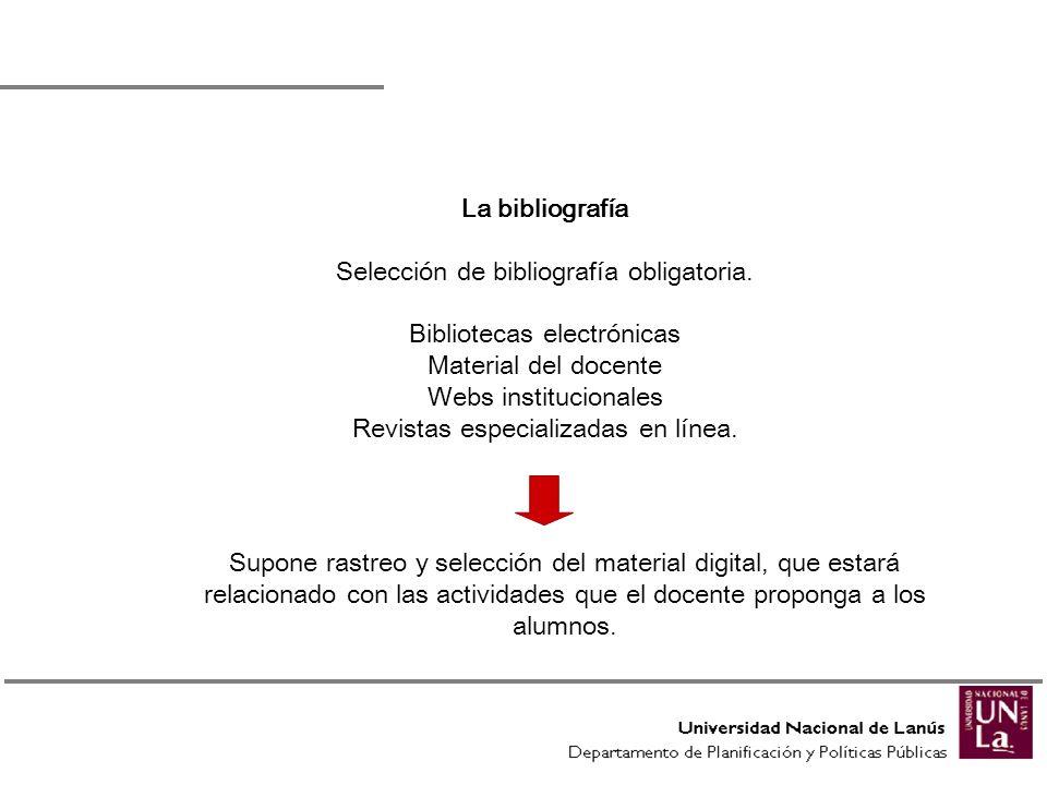Selección de bibliografía obligatoria. Bibliotecas electrónicas