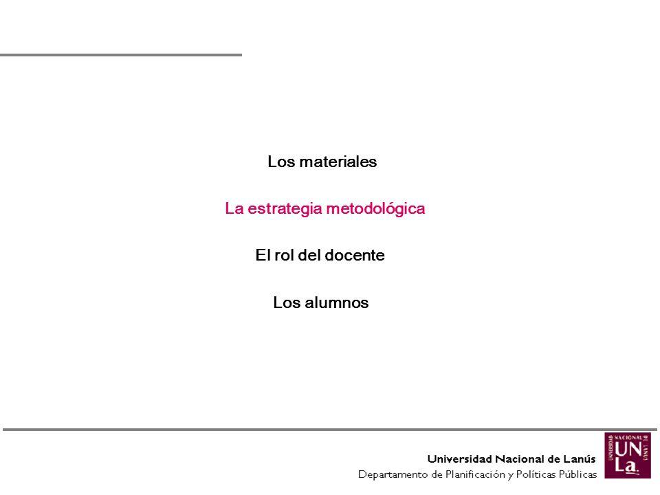 La estrategia metodológica