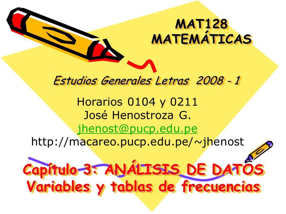 Capítulo 3: ANÁLISIS DE DATOS Variables y tablas de frecuencias