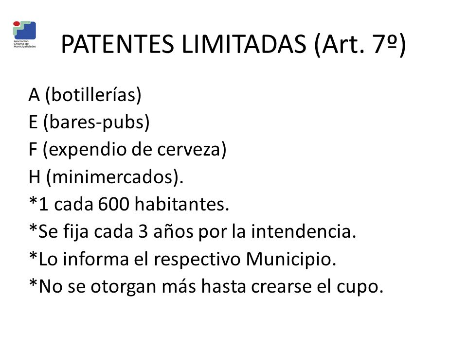 PATENTES LIMITADAS (Art. 7º)
