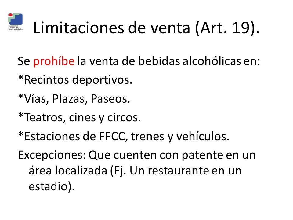 Limitaciones de venta (Art. 19).