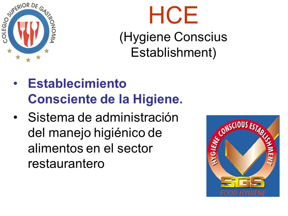 HCE (Hygiene Conscius Establishment)