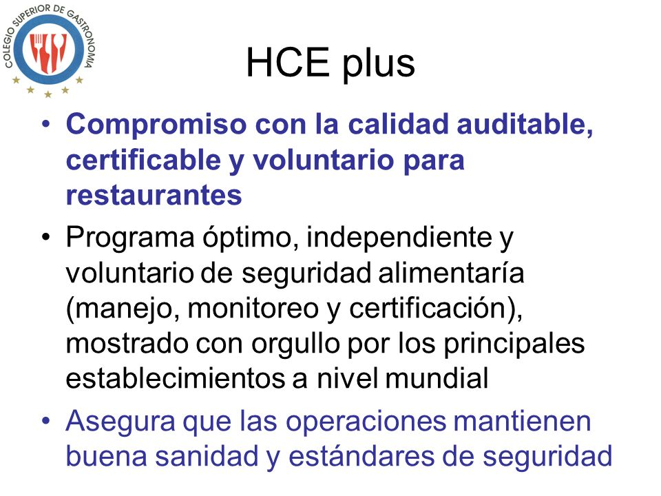 HCE plus Compromiso con la calidad auditable, certificable y voluntario para restaurantes.
