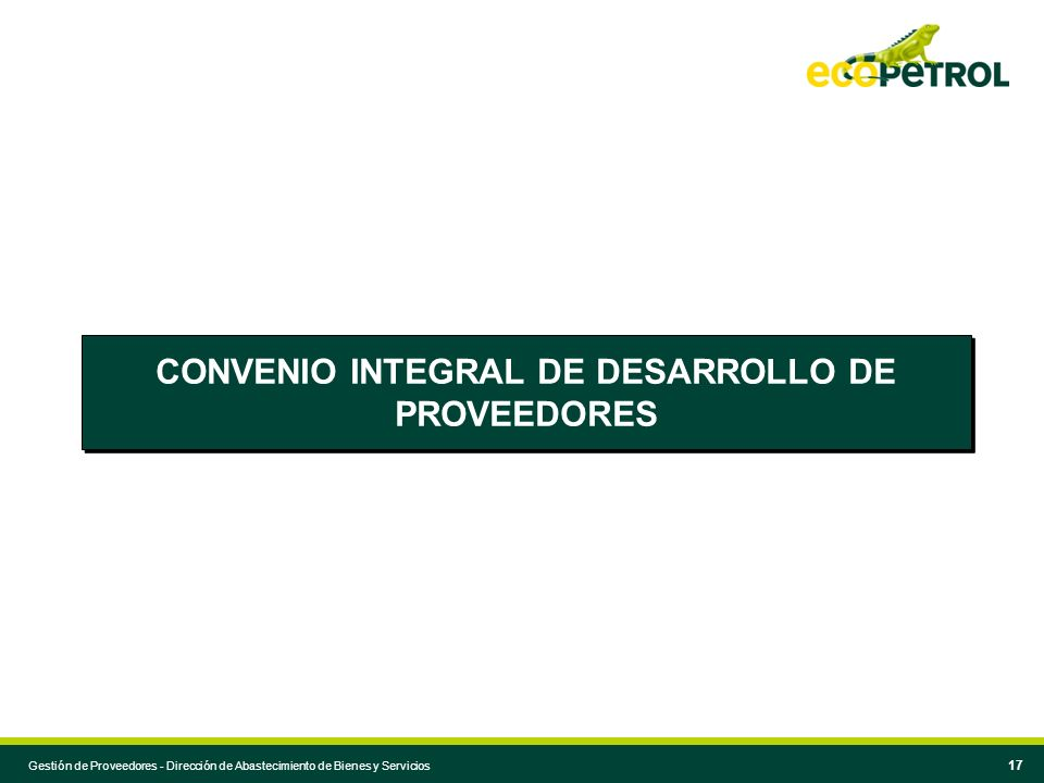 CONVENIO INTEGRAL DE DESARROLLO DE PROVEEDORES
