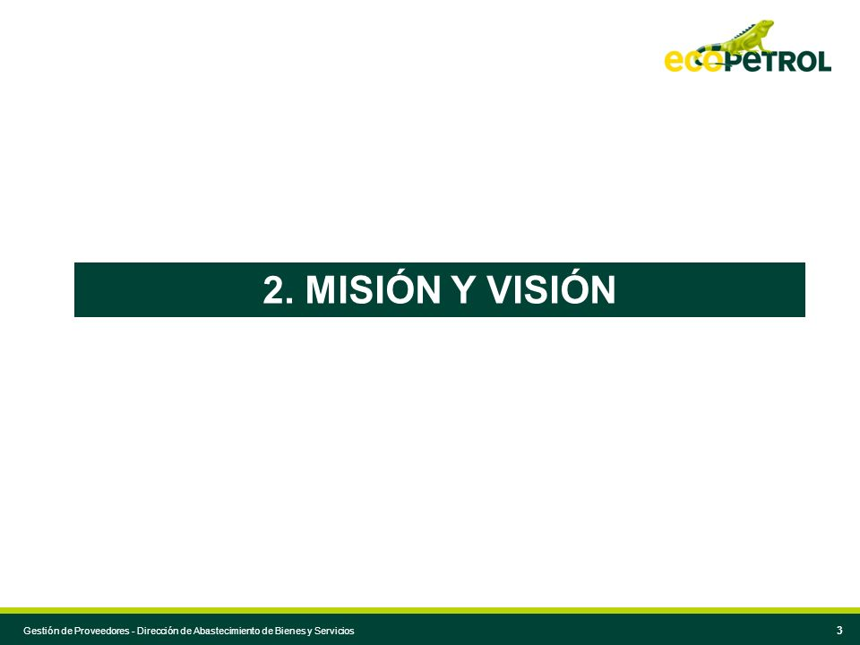 2. MISIÓN Y VISIÓN Normas para agendas extensas
