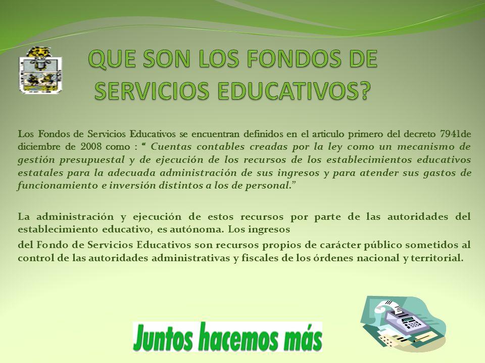 QUE SON LOS FONDOS DE SERVICIOS EDUCATIVOS