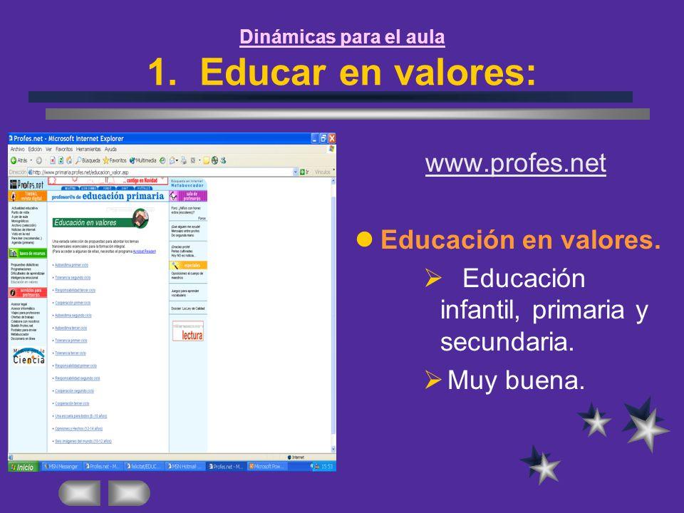 Dinámicas para el aula 1. Educar en valores: