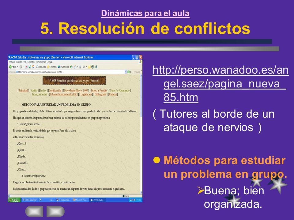 Dinámicas para el aula 5. Resolución de conflictos
