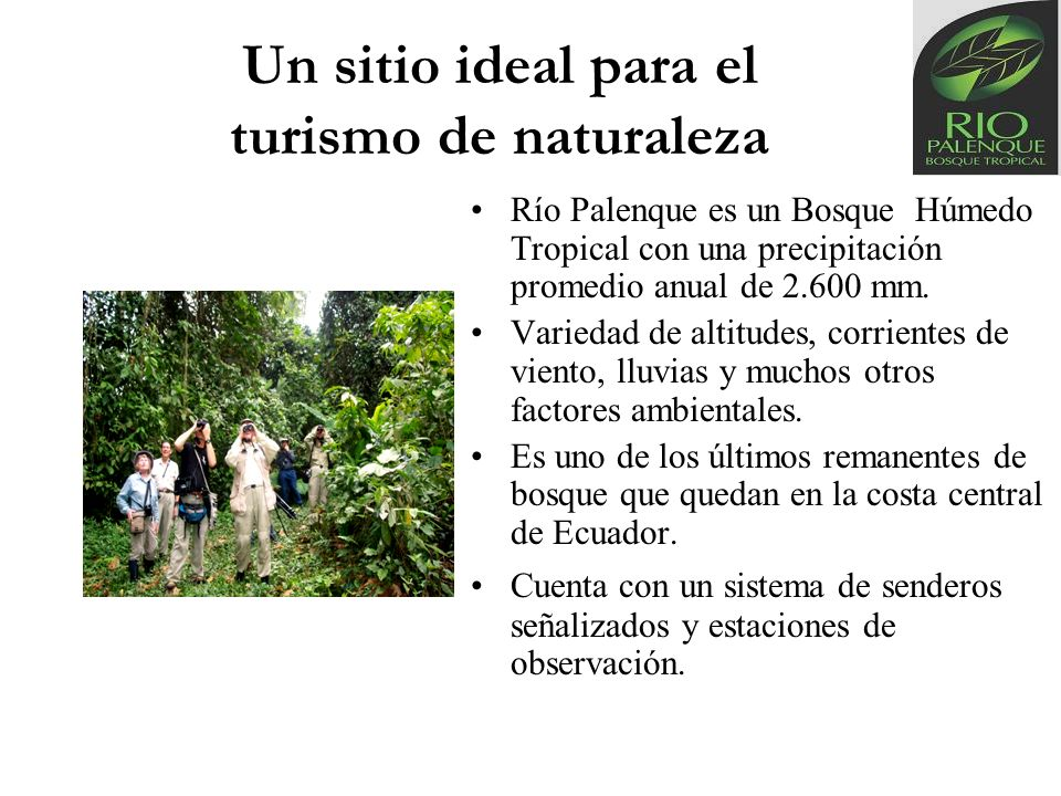 Un sitio ideal para el turismo de naturaleza