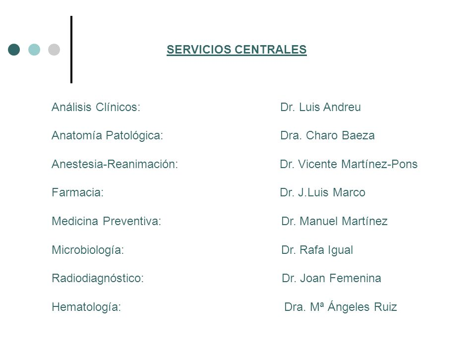 SERVICIOS CENTRALES Análisis Clínicos: Dr. Luis Andreu.