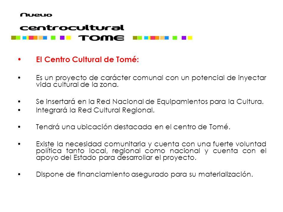 El Centro Cultural de Tomé: