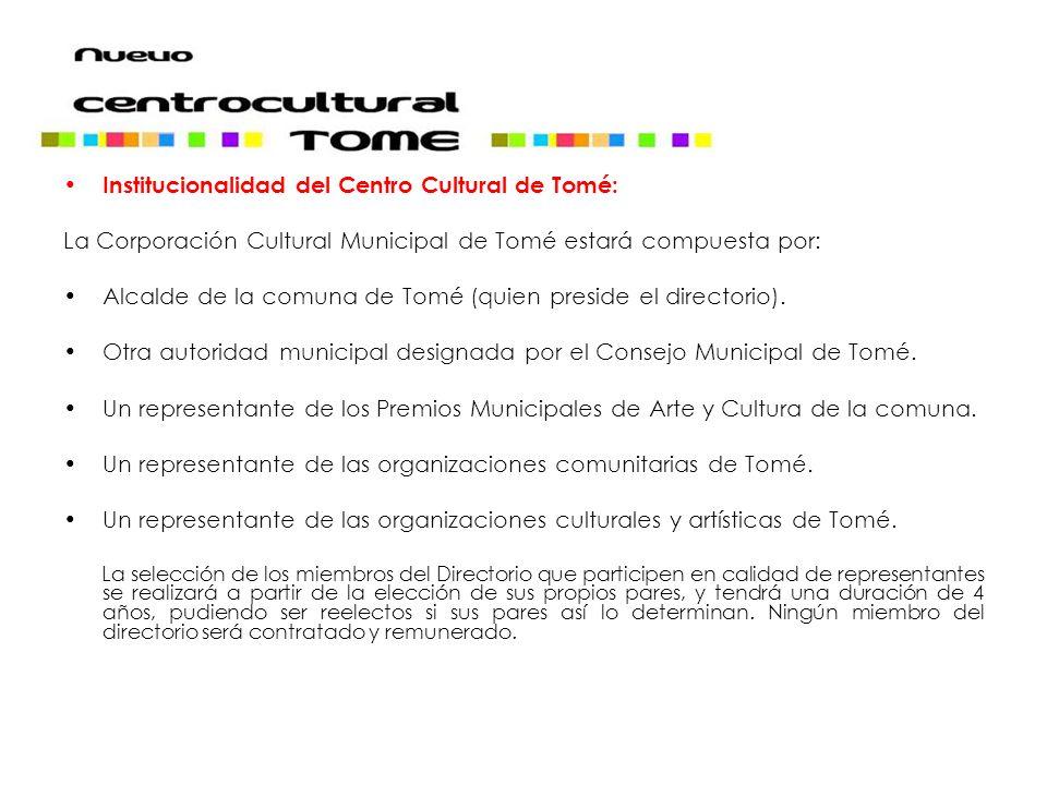 Institucionalidad del Centro Cultural de Tomé: