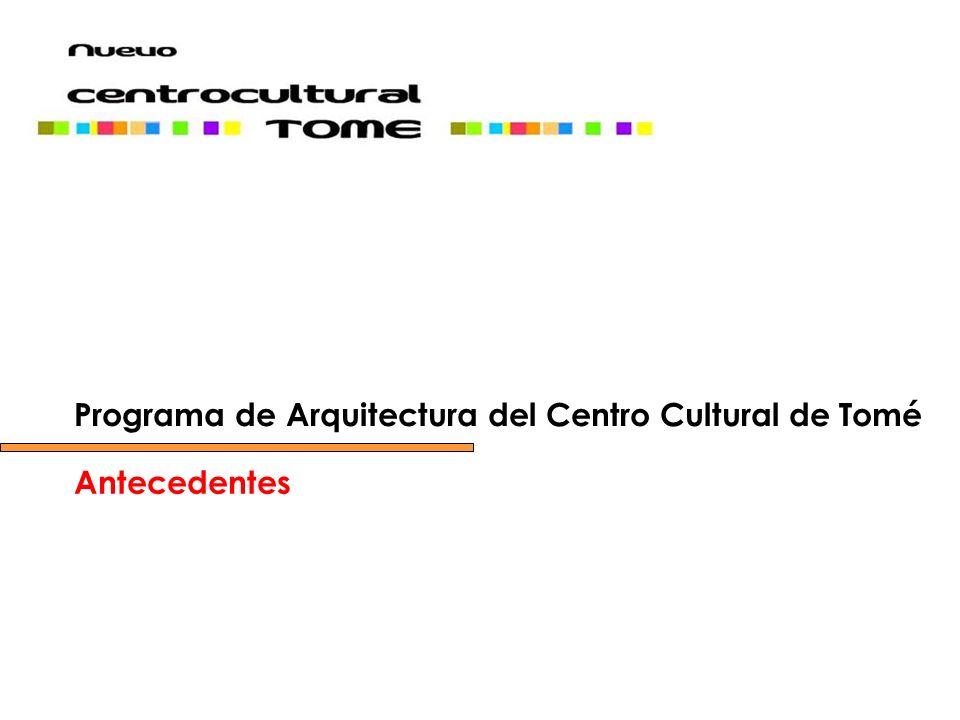 Programa de Arquitectura del Centro Cultural de Tomé