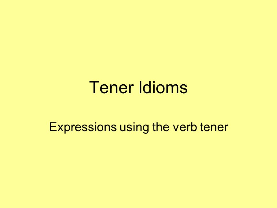 Expressions using the verb tener