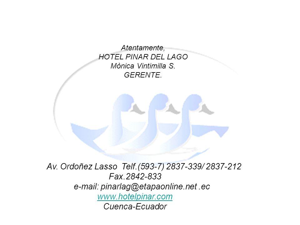 Av. Ordoñez Lasso Telf.(593-7) 2837-339/ 2837-212 Fax.2842-833