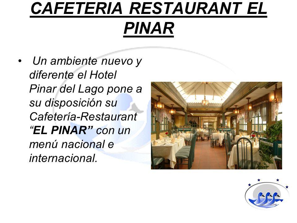 CAFETERIA RESTAURANT EL PINAR
