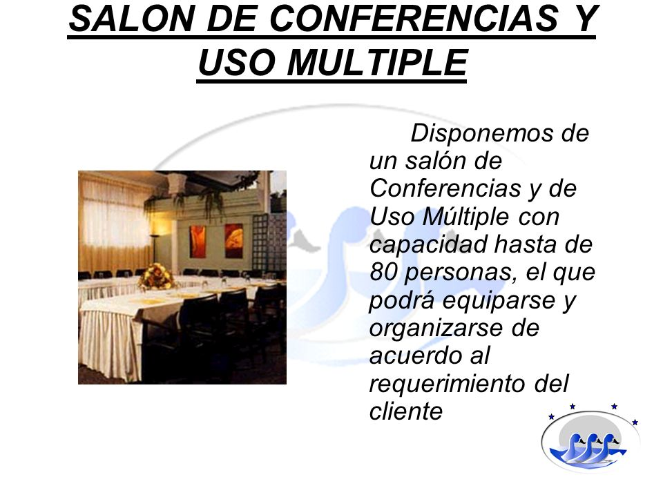 SALON DE CONFERENCIAS Y USO MULTIPLE