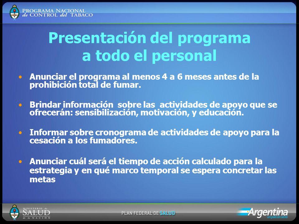 Presentación del programa a todo el personal