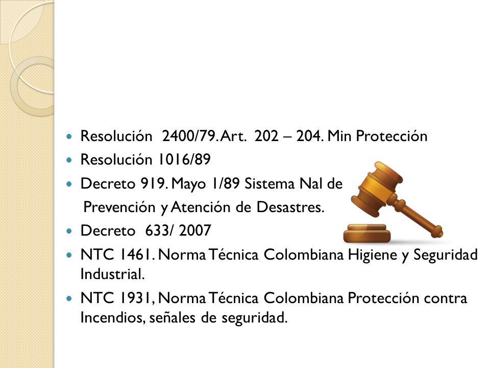Resolución 2400/79. Art. 202 – 204. Min Protección