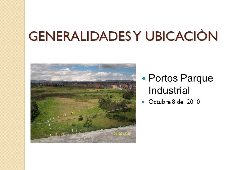 GENERALIDADES Y UBICACIÒN