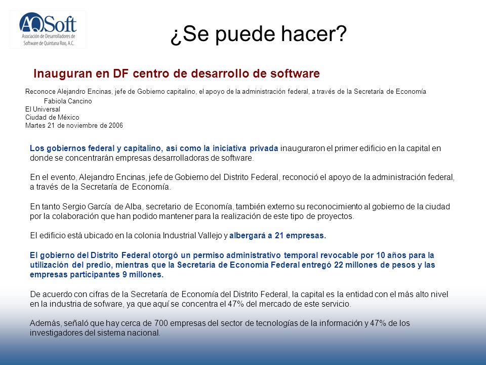 ¿Se puede hacer Inauguran en DF centro de desarrollo de software