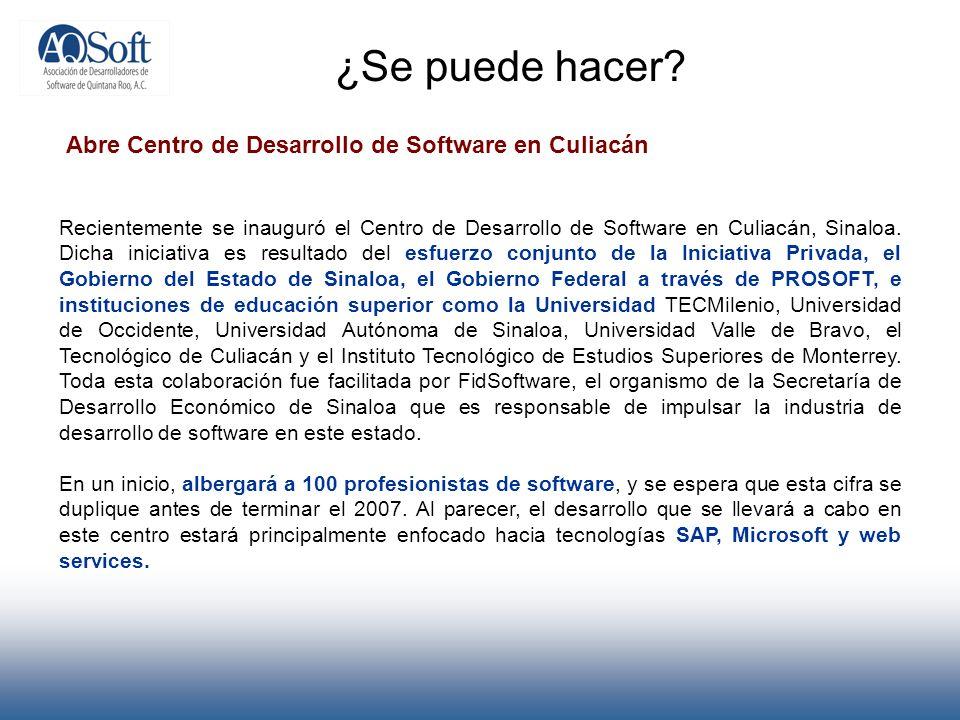 ¿Se puede hacer Abre Centro de Desarrollo de Software en Culiacán